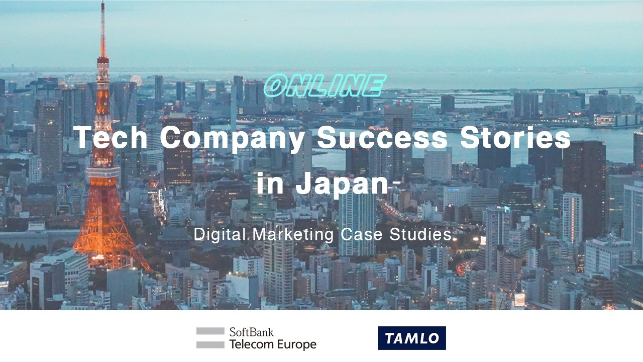 Webinar: Tech Company Success Stories in Japan